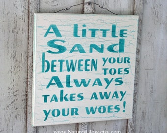 Beach Sign, A Little Sand Between Your Toes, Tropical Sign, Beach House Decor, Tropical Wall Decor, Beach Wall Decor, Nautical Sign, Coastal