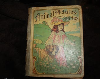 vintage antique 1896 illustrated book Animal Pictues and Stories