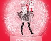Snow Globe - Tis the Season - Holiday - Fashion Illustration - Art for Women - Quotes for Women  - Art for Women - Inspirational Art