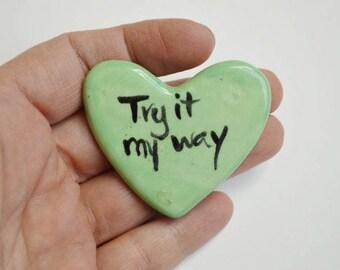 Try it My Way Ceramic Pocket Prayer Heart
