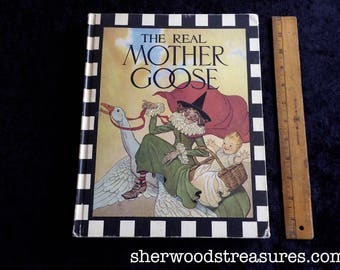 The Real Mother Goose  Vintage Book lp  Anniversary Edition 1967 of a 1916 Book