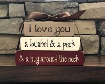 Ready to Ship--I love you a bushel and a peck...MINI stacker blocks