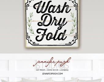 Wash Dry Fold 12x12 Art Print -Laundry Room, Word Art, Home Decor-Three Versions Available
