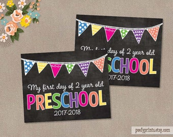 First & Last Day of 2 Year Old Preschool Chalkboard Printable Sign - Printable First Day of School Sign - INSTANT DOWNLOAD - 505