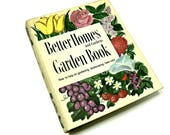 Better Homes & Gardens Book, Vintage 1950s Second Edition, Gardening