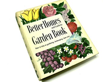 1950s Better Homes & Gardens Garden Book - Second Edition Vintage How To Help on Gardening Landscaping Lawn Care