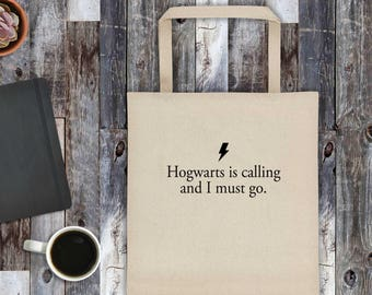 Hogwarts Tote, Book tote bag, Library tote bag, Bookish Gift, Potter, Hogwarts is calling, Literary gift, Book bag, Canvas tote, Book Lover