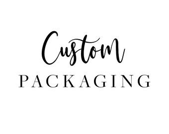 Custom Packaging - For Makers