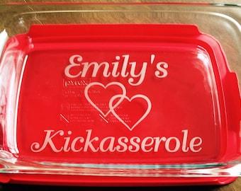 Personalized Kickasserole Pyrex 2 or 3  quart casserole dish Wedding Gift Custom Shower Gift