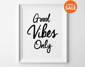 Good Vibes Only, Motivational, wall art prints, quote, minimalist, black and white, wall decor, scandinavian, inspirational, typography