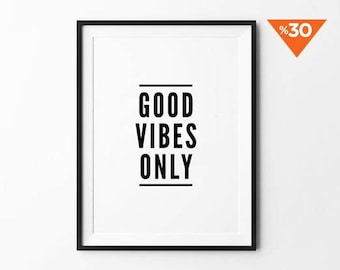 Good Vibes Only, Wall art print, quote poster, minimalist, black and white, wall decor, scandinavian, inspirational, 8x10, 11x14, a4, a3