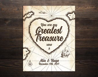 Nautical Wedding Print - You are my greatest treasure - pirate sailor anniversary custom names dates sea island vintage map love couple gift
