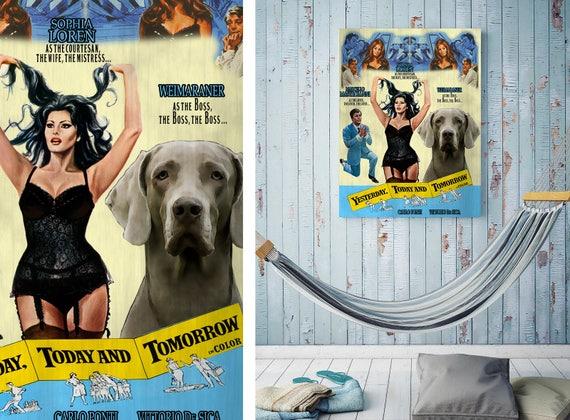 Weimaraner Dog Gifts Art Movie Poster stars Sophia Loren Marcello Mastroianni Custom Pet Portrait Movie Quote Funny Dog wall Art decor