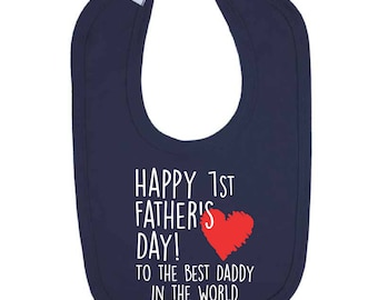 Navy Happy 1st Father's Day To The Best Daddy In The World Baby Bib