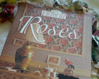 Victoria At Home with Roses Hardback with Dust Jacket Victoria Magazine Publication Coffee Table Book Roses