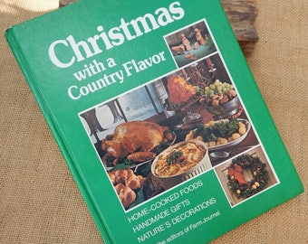 Farm Journal's Christmas with a Country Flavor  Copyright 1975  ~  Christmas With A Country Flavor  ~  Country Christmas