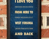 West Virginia WV I Love You From Here And Back Wall Art Sign Plaque Gift Present Personalized Custom Color Home Decor Vintage Style Classic