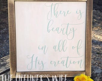 Beauty in His Creation Framed Sign