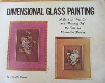 """Priscilla Hauser  1971 Decorative book """"Dimensional Glass Painting """" 47 pages used book"""