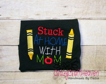 Stuck at home with Mom, Back to School Shirt, First day of school, Little Brother back to school, too young for school, to little for school