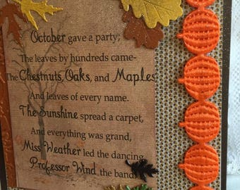 Autumn Greetings~~~  October Gave A Party~~~ Seasonal Foliage Poem
