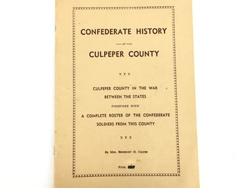 Confederate History of Culpeper County Virginia Calfee US Civil War History Rare Beauty