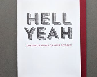 Hell Yeah Divorce Card, Single Card, Breakup Gift, Congratulations On Your Divorce
