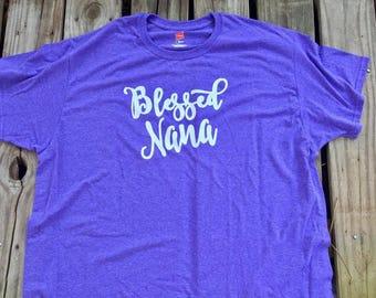 Blessed Nana shirt // Grandma Shirt // Blessed shirt // Mimi shirt // Gift idea // Mom shirt // Christian shirt