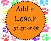 Dog Leash 4, 5 or 6 FT Dog Leash - Add a Leash to go with Your Collar - Choose Any Fabric in Shop
