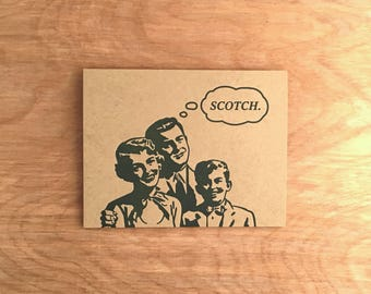 Scotch. Letterpress Greeting Card