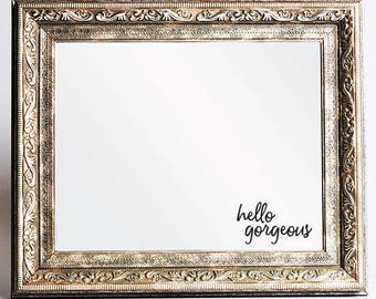 Hello Gorgeous Mirror Decal, Mirror Sticker