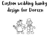 Custom Wedding Hankies for Doreen