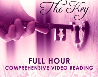 The Key - 1 Hour Comprehensive Live Video Reading