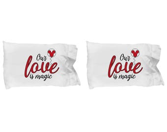 Our Love is Magic Pillowcase Gift Red Mouse Balloon Castle Fan Fanatic Magical Couple Set