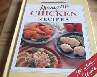 Hurry-Up Chicken Recipes Favorite All Time Recipes Series