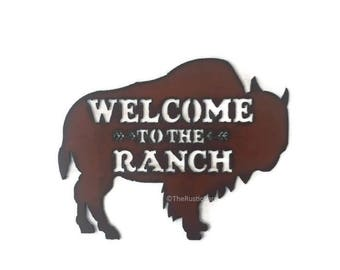 WELCOME to the RANCH BUFFALO image Sign made of Rustic Rusty Rusted Recycled Metal