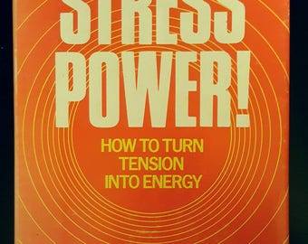 Vintage wellness book:  Stress Power!  Signed copy. 1978.