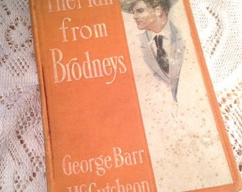 The Man from Brodneys  George Barr McCutcheon Illustrated by Harrison Fisher 1908