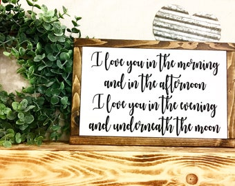 I love you in the morning / Farmhouse style / Inspirational Sign / Love / Rustic Farm style sign