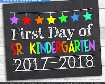 """First Day of Sr. Kindergarten, 2017-2018 School Photo Prop, Rainbow First Day Junior Kindergarten, 1st Day Kinder, Printable Sign 8""""x10"""