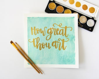 How Great Thou Art Watercolor