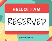 Reserved Listing for Steph