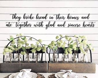 SALE! They Broke Bread in their Homes and ate Together with glad and sincere Hearts- Wall Art