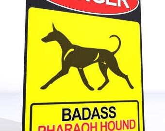 UniQ warning sign Pharaoh Hound