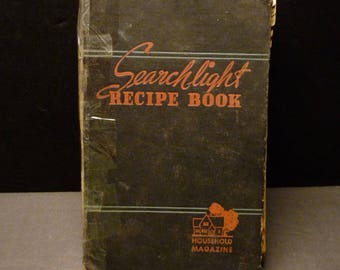 Searchlight Recipe Book-by Ida Migliario- 1942 printing published by Household Magazine