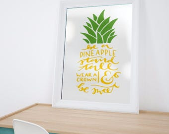 Be A Pineapple SVG, PNG, and STUDIO3 Cut File for Silhouette Cameo/Portrait and Cricut Explore DIY Craft Cutters