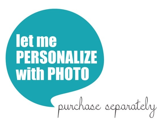 Let me PERSONALIZE with PHOTO