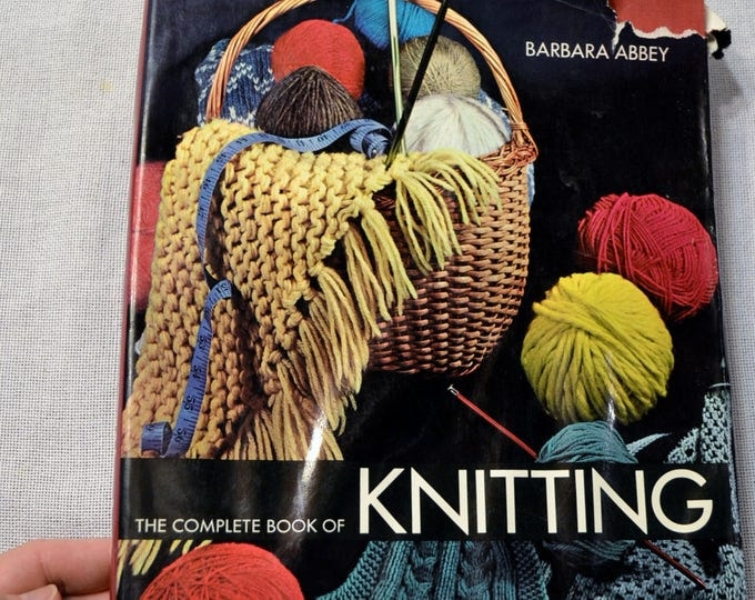 The Complete Book of Knitting by Barbara Abbey 1974 Instructional Craft DIY Vintage Book PanchosPorch