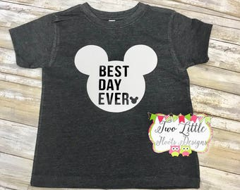 Best Day Ever Shirt  ~ Disney Best Day Ever Mickey Tee  ~  Disney Trip shirt  ~ Disney Vacation Shirt ~Toddler, Youth, and Adult Shirts