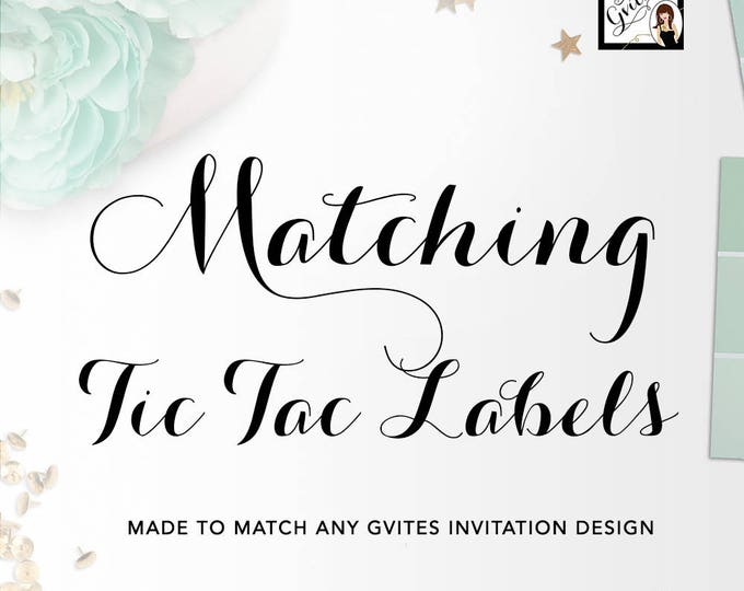 Matching Labels - Tic Tac Candy Labels Add-on - To coordinate with any Gvites invitation design. Turnaround is 3 Business Days.